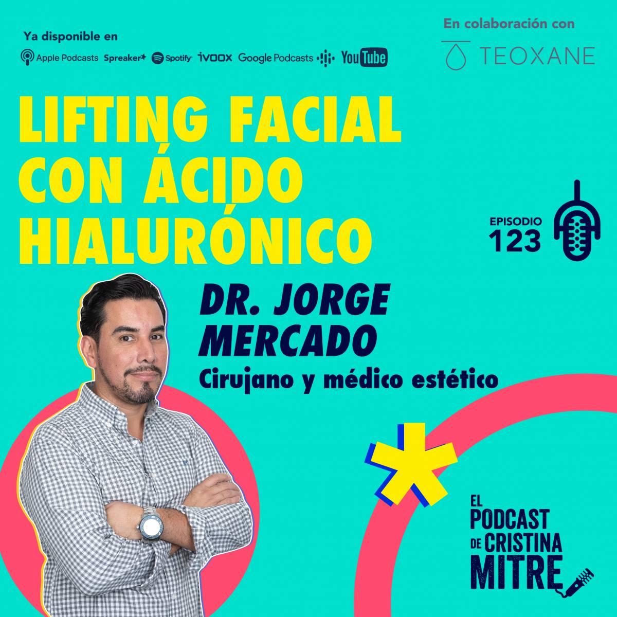 Lifting facial acido hialurónico Dr. Jorge Mercado