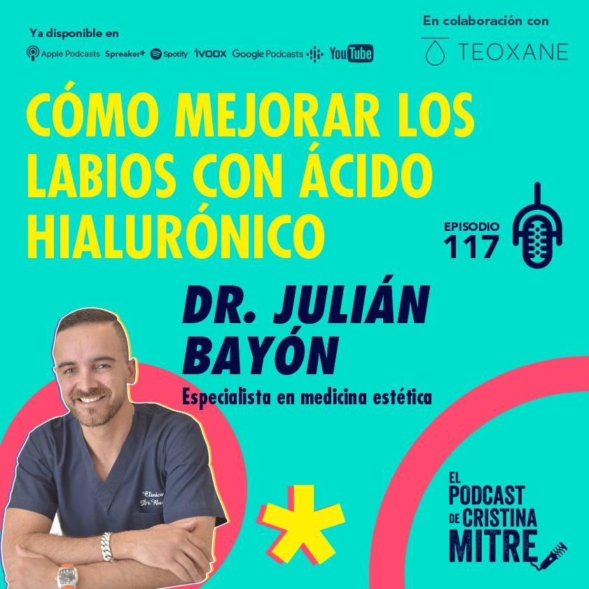 Dr. Julián Bayón labios