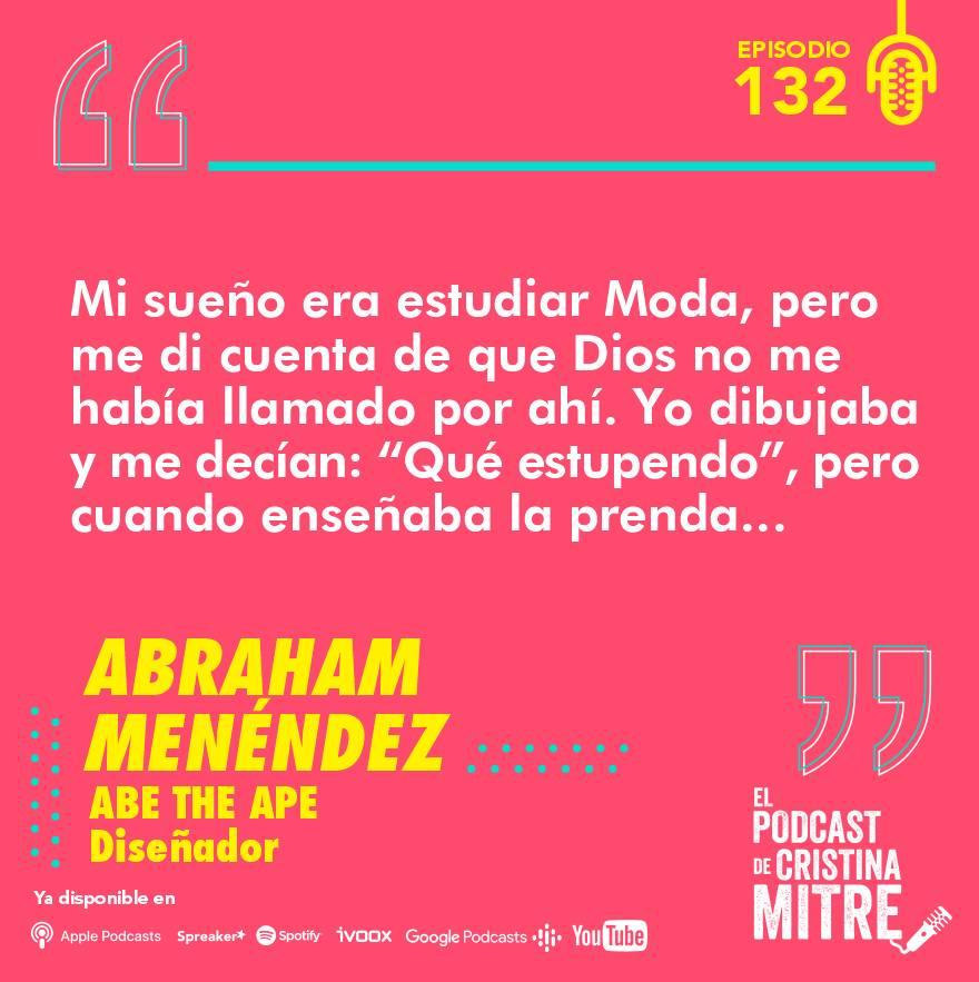 Abraham Menéndez El podcast de Cristina Mitre