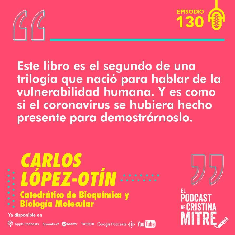 Carlos López-Otín envejecimiento El podcast de Cristina Mitre