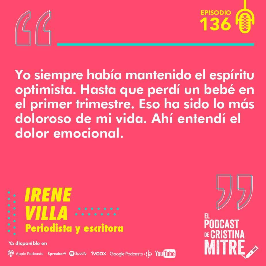 Irene Villa El podcast de Cristina Mitre