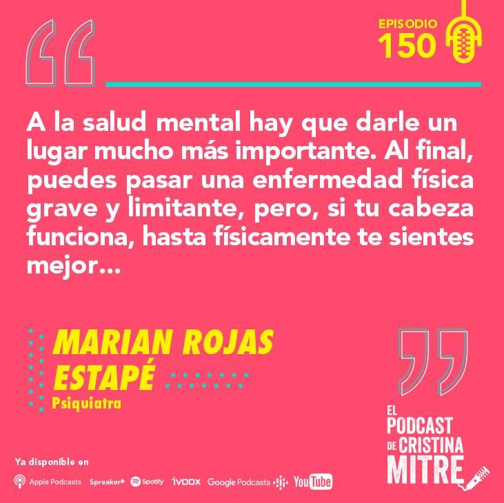 Marian Rojas depresión El Podcast de Cristina Mitre