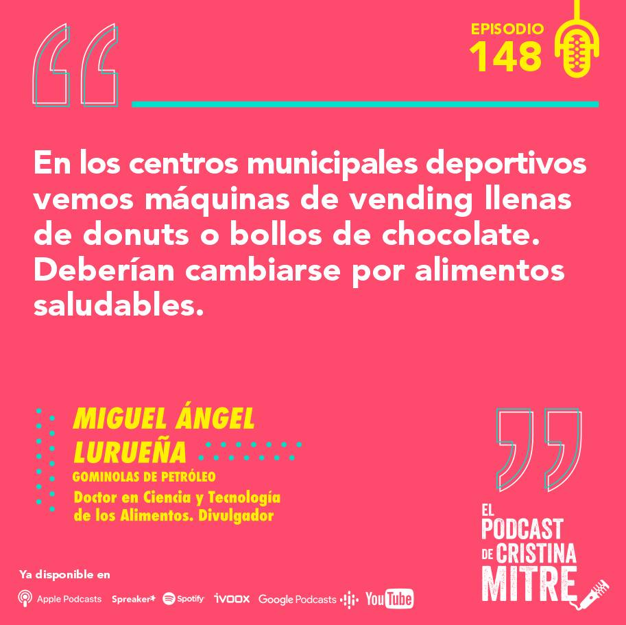 mitos nutrición Miguel Ángel Lurueña El podcast de Cristina Mitre