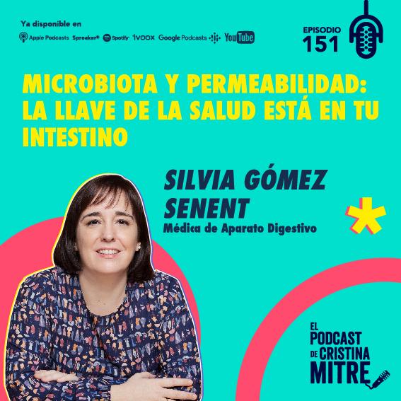Silvia Gomez Senent microbiota El podcast de Cristina Mitre