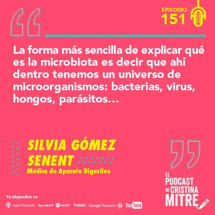 Microbiota Silvia Gómez Senent El podcast de Cristina Mitre