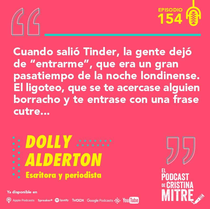 El podcast de Cristina Mitre Dolly Alderton Tinder