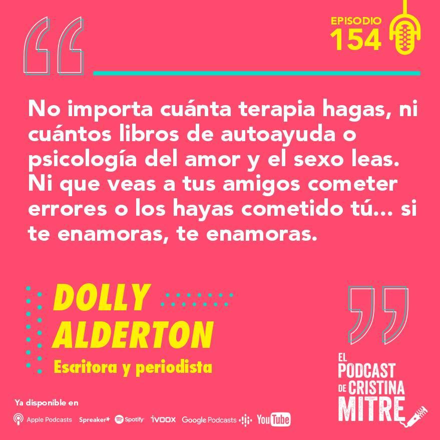 El podcast de Cristina Mitre Dolly Alderton Enamoramiento