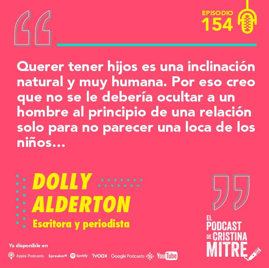 El podcast de Cristina Mitre Dolly Alderton Maternidad