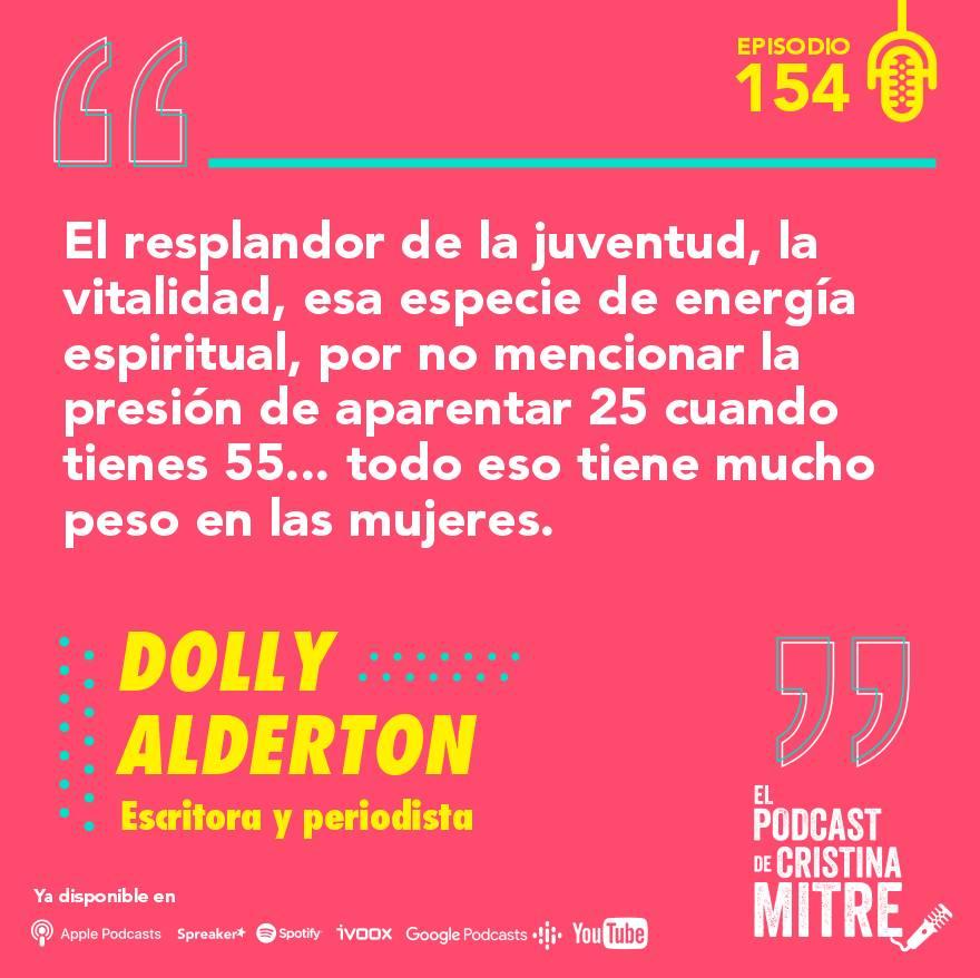 El podcast de Cristina Mitre Dolly Alderton mujeres empoderadas