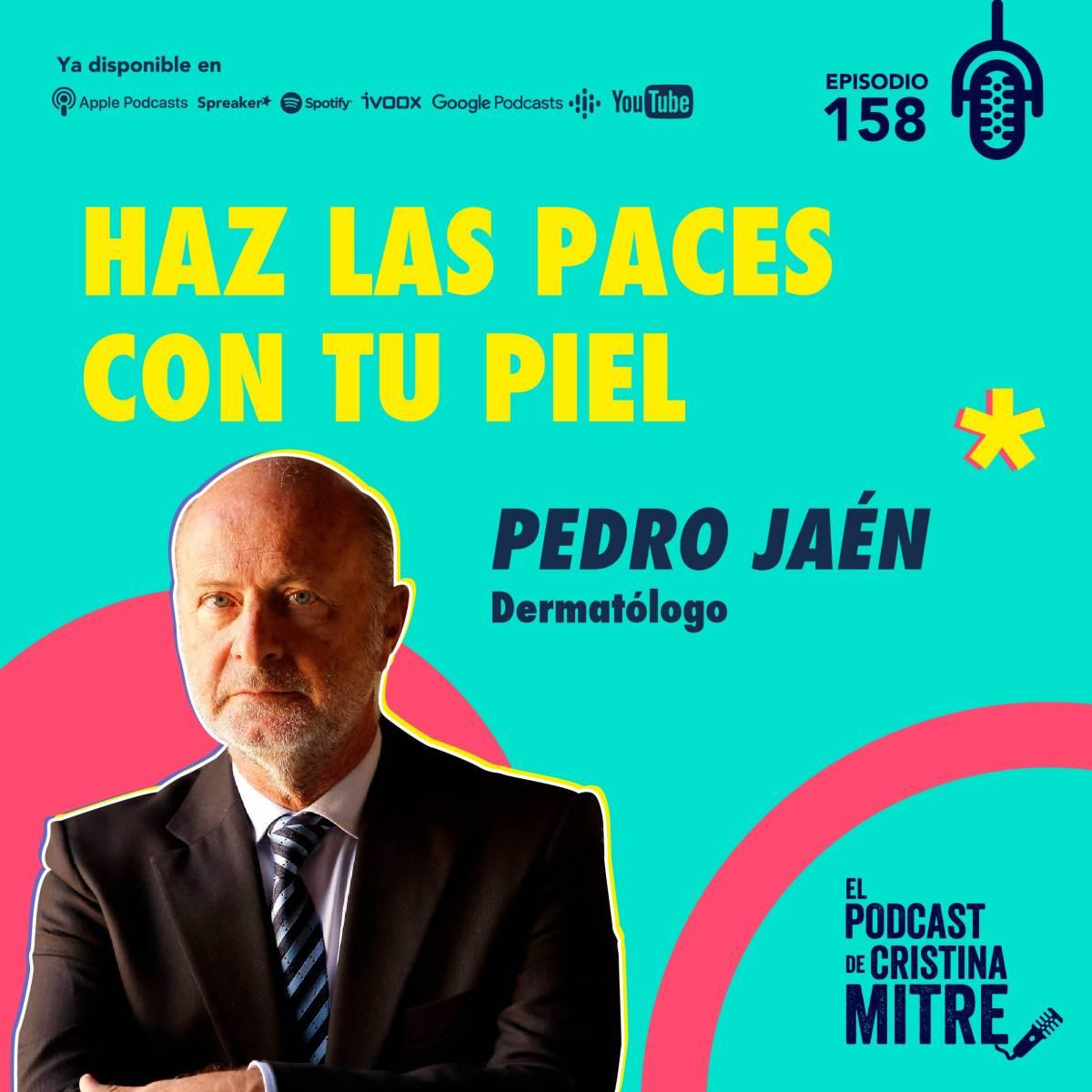 Podcast Cristina Mitre Pedro Jaén