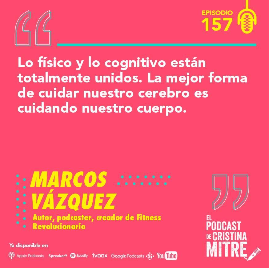 podcast Cristina Mitre Marcos Vázquez cerebro nutrición salud