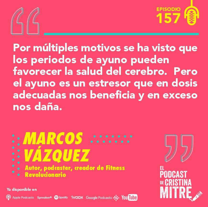 podcast Cristina Mitre Marcos Vázquez cerebro nutrición ayuno