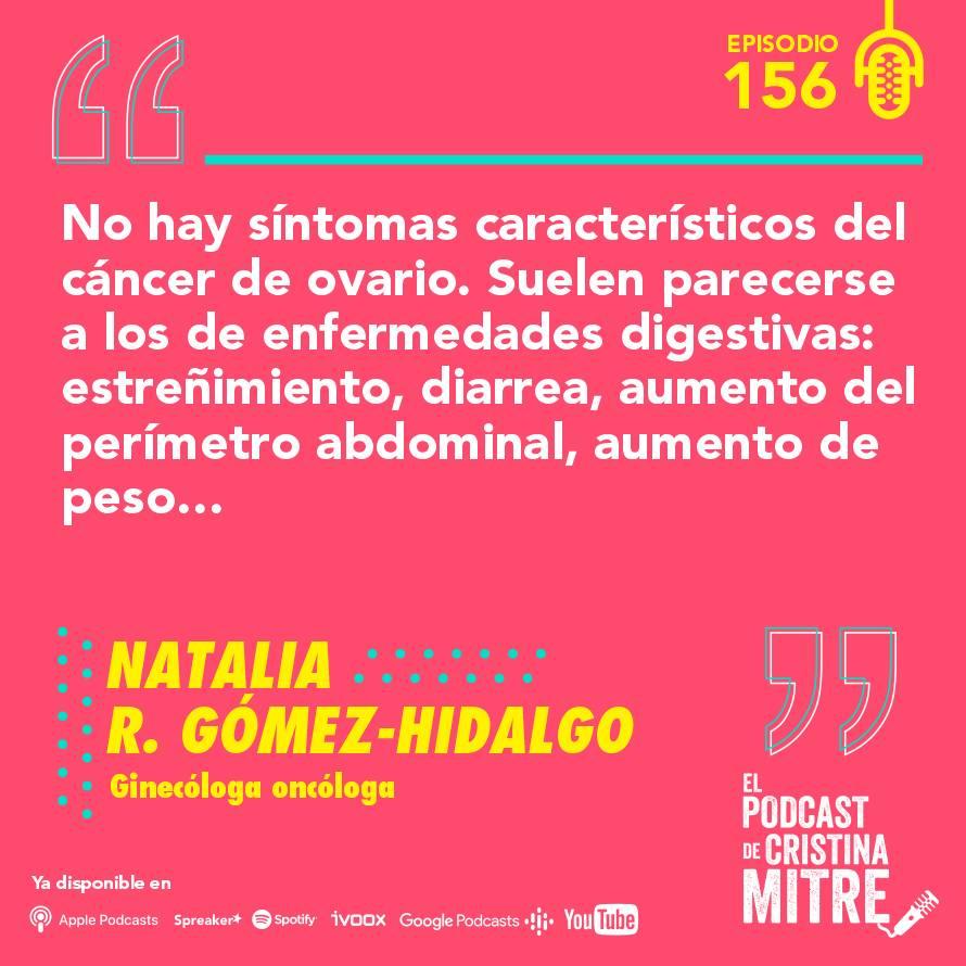 cáncer de ovario El podcast de Cristina Mitre síntomas