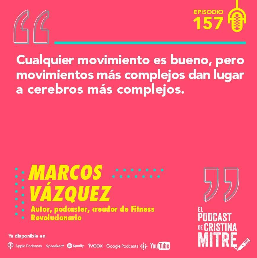 podcast Cristina Mitre Marcos Vázquez cerebro entrenamiento fitness