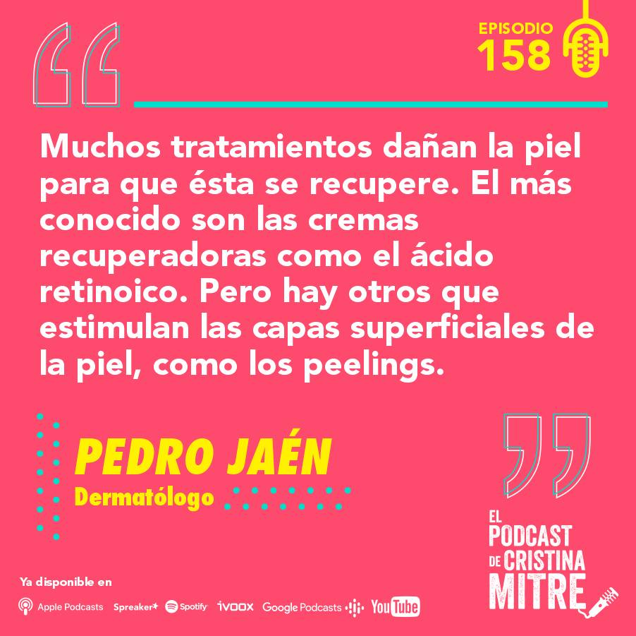 Podcast Cristina Mitre Pedro Jaén Exposoma Piel retinol peeling