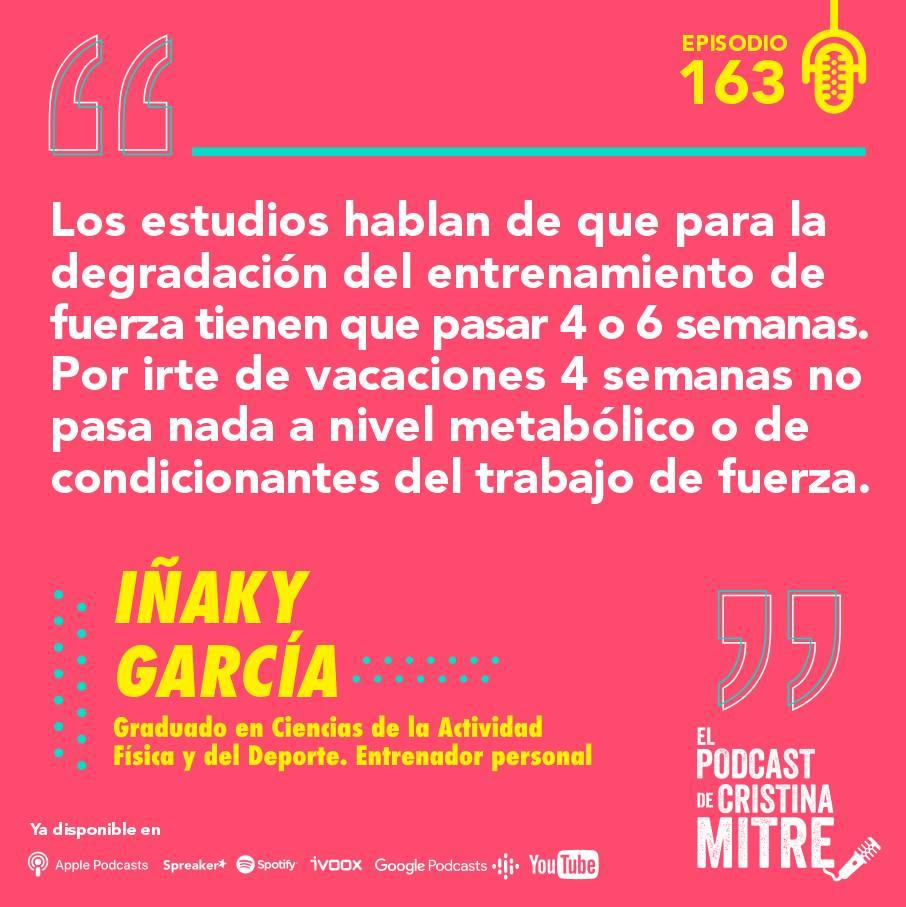 Iñaky García El podcast de Cristina Mitre fuerza entrenamiento