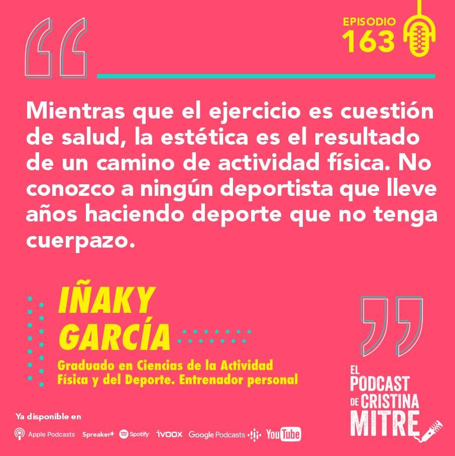 Iñaky García El podcast de Cristina Mitre Actividad física
