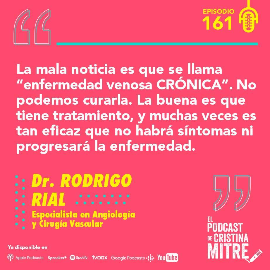 Piernas cansadas varices Podcast de Cristina Mitre Dr. Rial