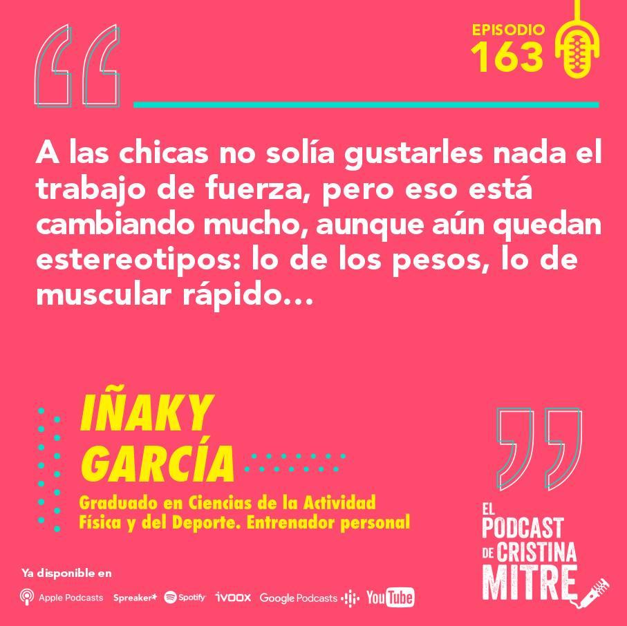 Iñaky García El podcast de Cristina Mitre Entrenamiento de fuerza