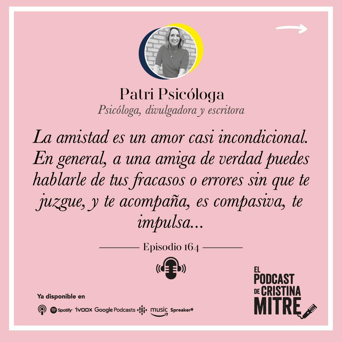 Patri Psicóloga amor emociones Cristina Mitre amistad